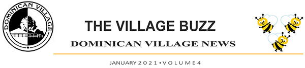 The Village Buzz - Dominican Village News - January 2021 Volume 4 header image