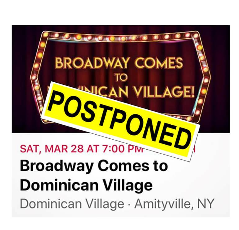 Dominican Village Postponed Broadway